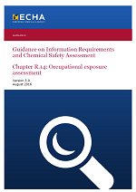Guidance on Information Requirements and Chemical Safety Assessment Chapter R.14: Occupational exposure assessment